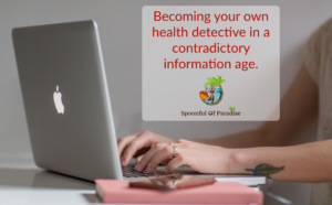 Podcast: Becoming Your Own Health Detective In a Contradictory Information Age